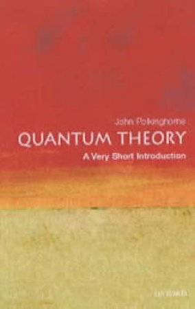 Quantum Theory by J. C. Polkinghorne