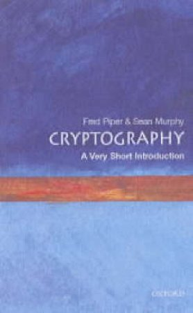 Cryptography by Fred C. Piper & Sean Murphy