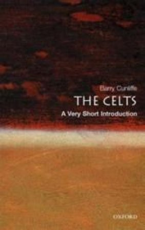 The Celts by Barry W. Cunliffe