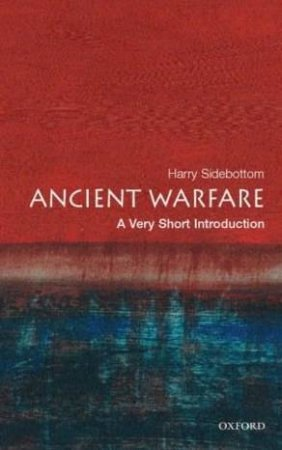 Ancient Warfare by Harry Sidebottom