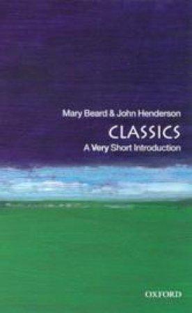 Classics by Mary Beard & John Henderson