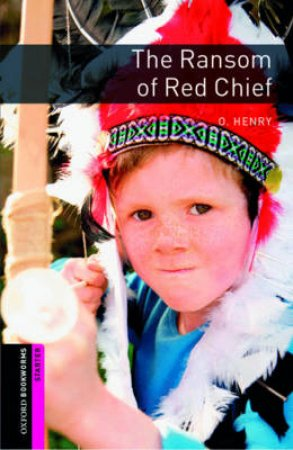 The Ransom of Red Chief by Paul Shipton & Axel Rator