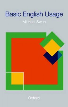 Basic English Usage by Michael Swan