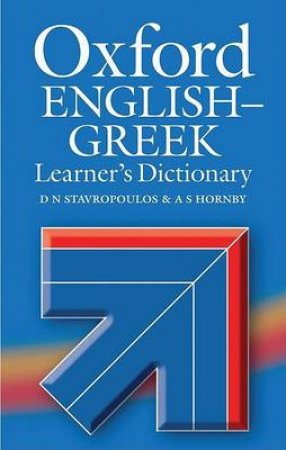 Oxford English-Greek Learner's Dictionary by D. N. Stavropoulos & G. N. Stavropoulos
