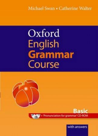 Oxford English Grammar Course by Michael Swan & Catherine Walter