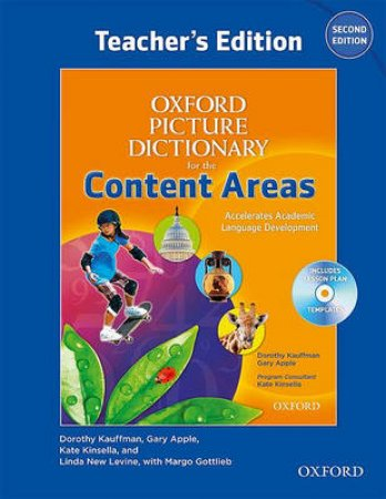 Oxford Picture Dictionary for the Content Areas by Linda New Levine & Kate Kinsella & Tonya Ward Singer & Dorothy Kauffman & Margo Gottlieb