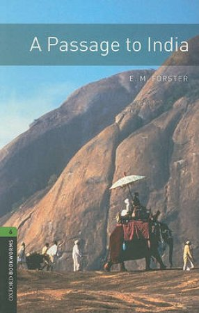 A Passage to India by E. M. Forster & Clare West