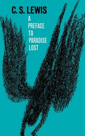 Preface to Paradise Lost by C. S. Lewis