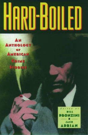 Hardboiled by Bill Pronzini & Jack Adrian