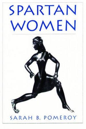 Spartan Women by Sarah B. Pomeroy