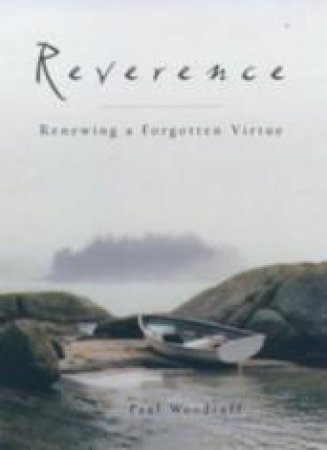 Reverence by Paul Woodruff