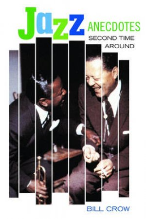 Jazz Anecdotes by Bill Crow