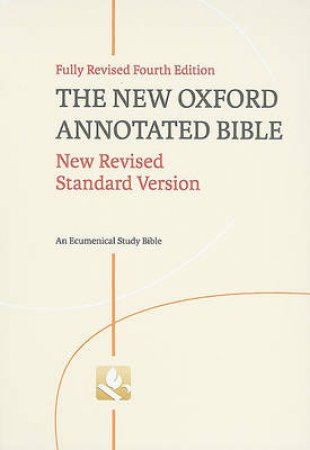 The New Oxford Annotated Bible by Michael D. Coogan & Marc Z. Brettler & Carol A. Newsom & Pheme Perkins