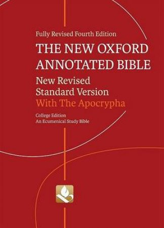 The New Oxford Annotated Bible with the Apocrypha by Michael D. Coogan & Marc Z. Brettler & Carol A. Newsom & Pheme Perkins