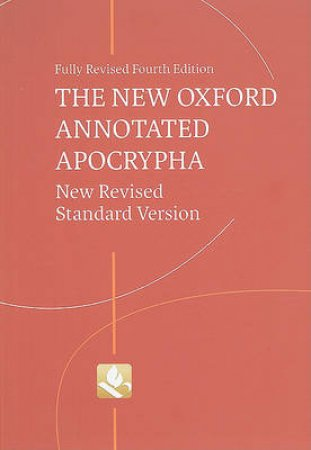 The New Oxford Annotated Apocrypha by Michael D. Coogan & Marc Z. Brettler & Carol A. Newsom & Pheme Perkins