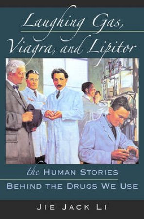 Laughing Gas, Viagra, And Lipitor by Jie Jack Li