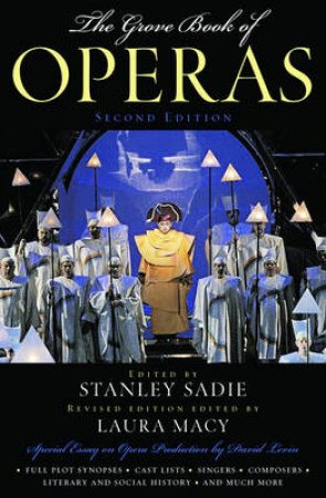 The Grove Book of Operas by Stanley Sadie & Laura Williams Macy