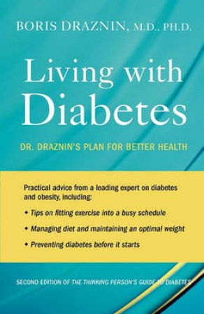 Living with Diabetes by Boris Draznin