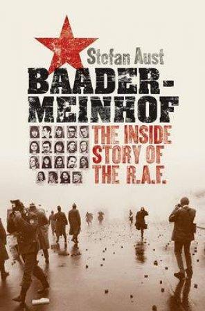 Baader Meinhof by Stefan Aust & Anthea Bell