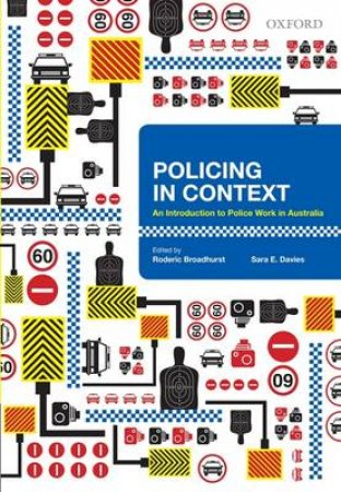 Policing in Context by Roderic Broadhurst & Sara E. Davies