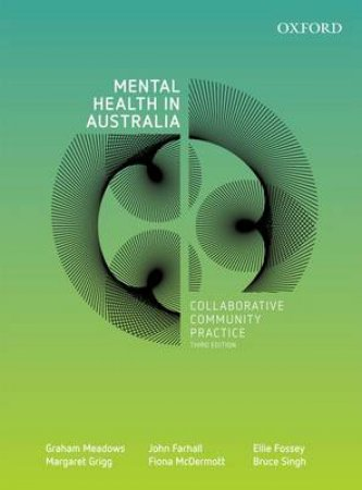 Mental Health in Australia by Graham Meadows & John Farhall & Ellie Fossey & Margaret Grigg & Fiona McDermott
