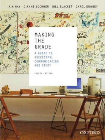 Making the Grade by Iain Hay & Dianne Bochner & Gill Blacket & Carol Dungey