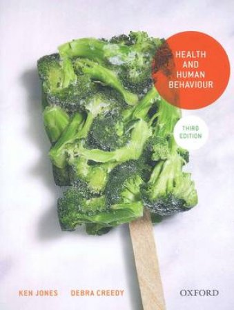 Health and Human Behaviour by Ken Jones & Debra Creedy