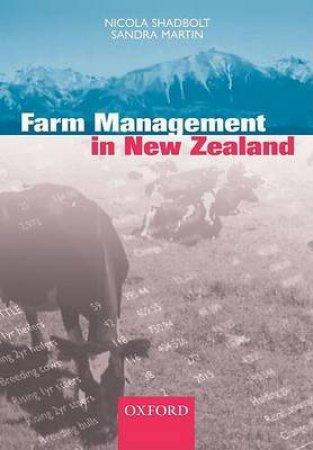 Farm Management In New Zealand by Nicola Shadbolt & Sandra Martin