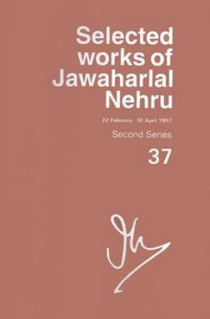 Selected Works of Jawaharlal Nehru by Jawaharlal Nehru