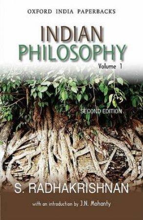 Indian Philosophy by S. Radhakrishnan & J. N. Mohanty