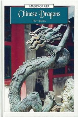 Chinese Dragons by Roy Bates