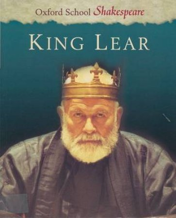 King Lear by William Shakespeare & Roma Gill