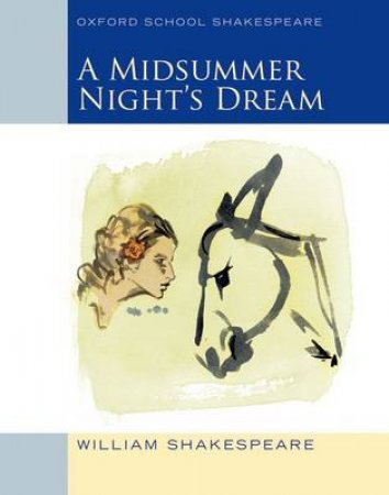 A Midsummer Night's Dream by Roma Gill & William Shakespeare