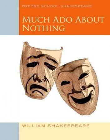 Much Ado About Nothing by William Shakespeare & Roma Gill