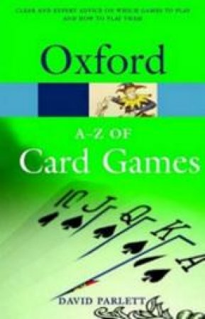 The A-Z of Card Games by David Parlett