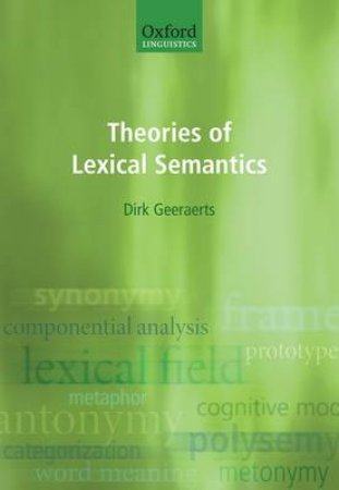Theories of Lexical Semantics by Dirk Geeraerts