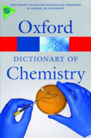 Oxford Dictionary of Chemistry by John Daintith