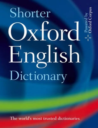 Shorter Oxford English Dictionary by Not Available