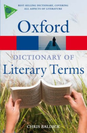 The Oxford Dictionary of Literary Terms by Chris Baldick