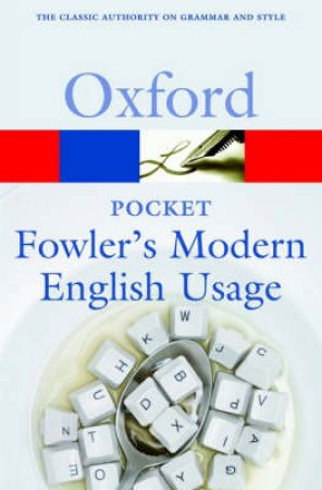 Pocket Fowler's Modern English Usage by Robert Allen