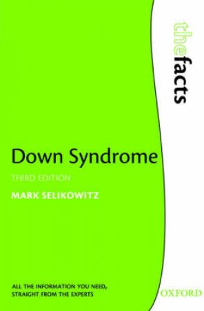 Down Syndrome by Mark Selikowitz