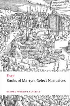 Foxe's Book of Martyrs by John Foxe & John N. King