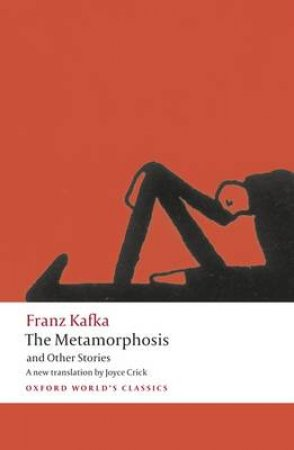 The Metamorphosis and Other Stories by Franz Kafka & Joyce Crick & Ritchie Robertson