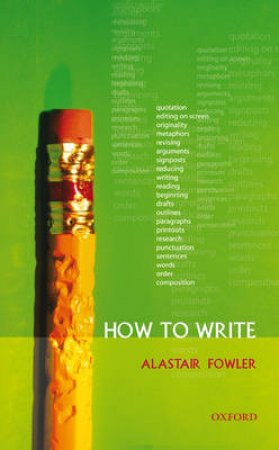 How to Write by Alastair Fowler