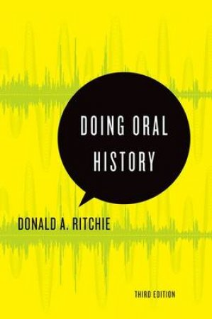 Doing Oral History by Donald A. Ritchie