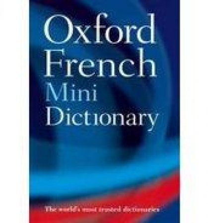 Oxford French Mini Dictionary by Oxford University Press
