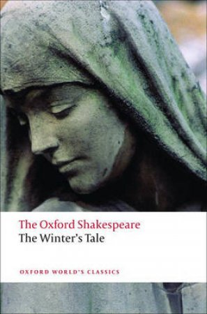The Winter's Tale by William Shakespeare & Stephen Orgel