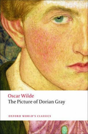The Picture of Dorian Gray by Oscar Wilde & Joseph Bristow