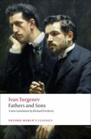 Fathers and Sons by Ivan Sergeevich Turgenev & Richard Freeborn