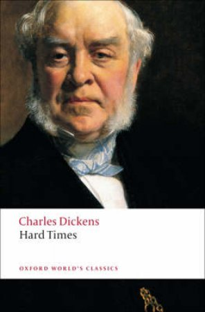 Hard Times by Charles Dickens & Paul Schlicke